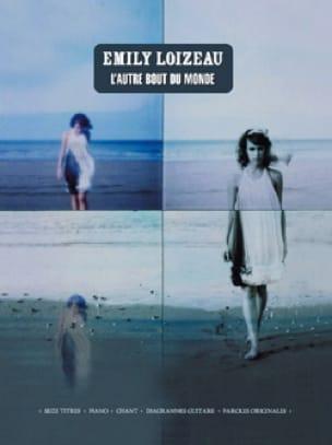 L' Autre Bout du Monde - Emily Loizeau - Partition - laflutedepan.com
