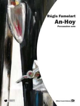 An-Hoy Régis Famelart Partition Multi Percussions - laflutedepan