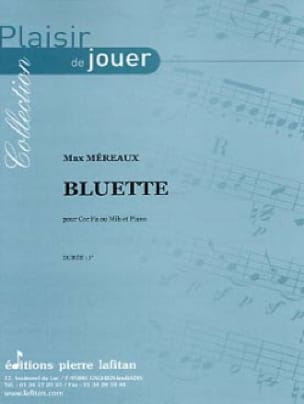 Bluette - Max Méreaux - Partition - Cor - laflutedepan.com