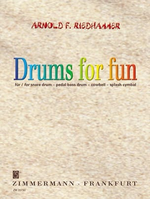 Arnold F. Riedhammer - Drums For Fun - Partition - di-arezzo.fr