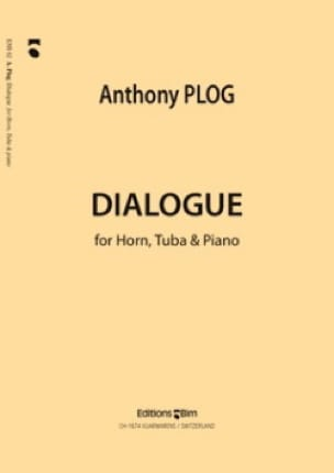 Dialogue Anthony Plog Partition Ensemble de cuivres - laflutedepan