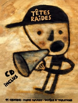 Les Têtes Raides - Straight heads - Sheet Music - di-arezzo.com