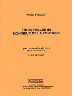 Pascal Proust - 3 fables of Monsieur de la Fontaine - Sheet Music - di-arezzo.co.uk