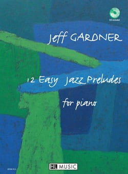 Jeff Gardner - 12 Easy Jazz Preludes For Piano - Sheet Music - di-arezzo.co.uk