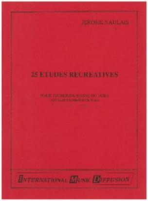Jérôme Naulais - 25 Etudes Récréatives - Partition - di-arezzo.fr