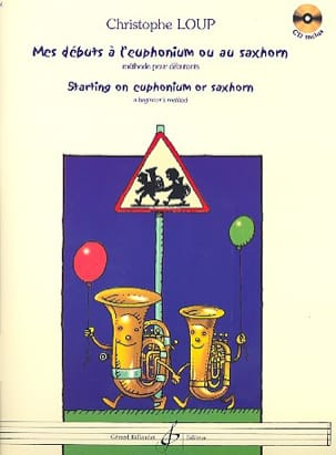 Christophe Loup - My beginnings AL Euphonium or Saxhorn - Sheet Music - di-arezzo.com