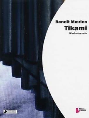 Benoît Moerlen - Tikami - Sheet Music - di-arezzo.com