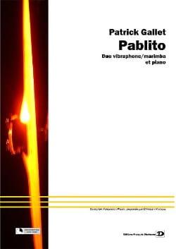 Patrick Gallet - Pablito - Partition - di-arezzo.fr