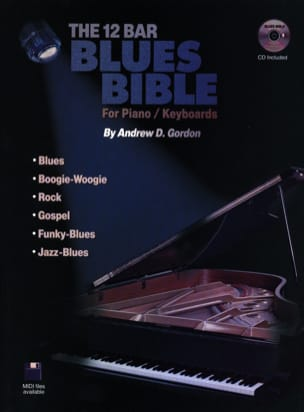 Andrew D. Gordon - The 12 Bar Blues Bible - Partition - di-arezzo.fr