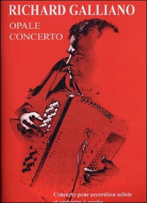 Richard Galliano - Opal Concerto - Sheet Music - di-arezzo.co.uk
