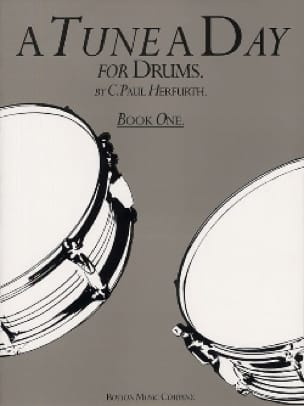 C. Paul Herfurth - A Tune A Day For Drums Book One - Partition - di-arezzo.fr