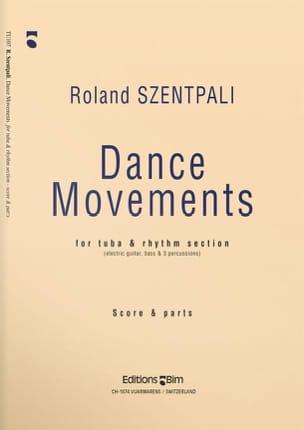 Roland Szentpali - Dance Movements - Score And Parts - Partition - di-arezzo.fr