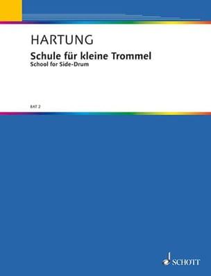 Friedrich Hartung - Schule Für Kleine Trommel - Sheet Music - di-arezzo.com