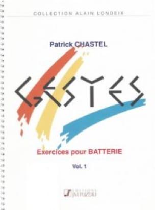 Gestes Volume 1 - Patrick Chastel - Partition - laflutedepan.com