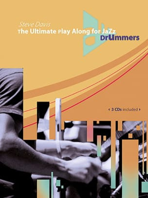 Steve Davis - The Ultimate Play Along For Jazz Drummers - Partition - di-arezzo.fr