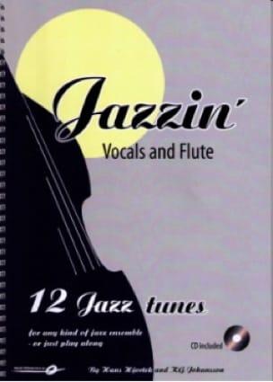 Hjortek Hans / Johansson Kly - Jazzin' - Vocals & Flute - Partition - di-arezzo.fr