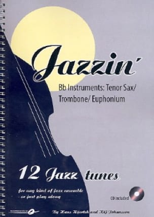 Hjortek Hans / Johansson Kly - Jazzin '- Bb Instruments - Sheet Music - di-arezzo.co.uk
