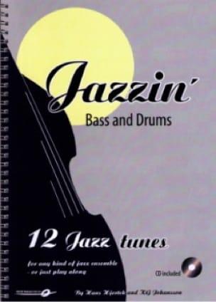 Hjortek Hans / Johansson Kly - Jazzin '- Bass - Drums - Sheet Music - di-arezzo.co.uk