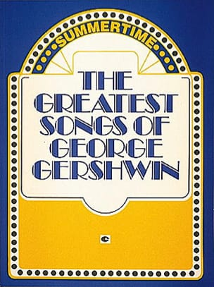 George Gershwin - The Greatest Songs Of Georges Gershwin - Sheet Music - di-arezzo.co.uk