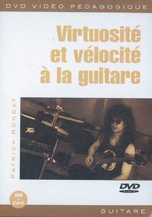 Patrick Rondat - DVD - Virtuosité Et Vélocité A la Guitare - Partition - di-arezzo.fr