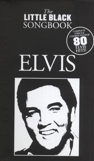 Elvis Presley - The Little Black Songbook - Partition - di-arezzo.fr