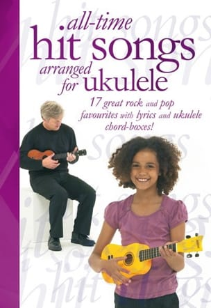 - All-Time Hit Songs Arranged For Ukulele - Sheet Music - di-arezzo.co.uk