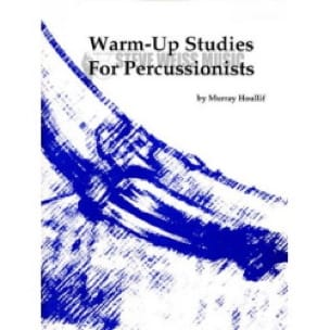 Murray Houllif - Warm-Up Studies For Percussionists - Sheet Music - di-arezzo.com