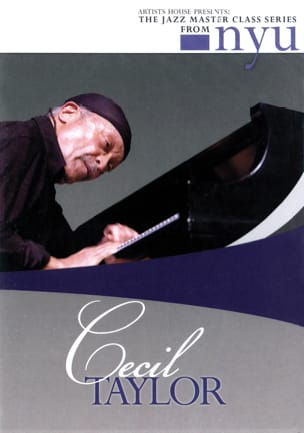 Cecil Taylor - DVD - The Jazz Class Master Series From Nyu - Sheet Music - di-arezzo.co.uk