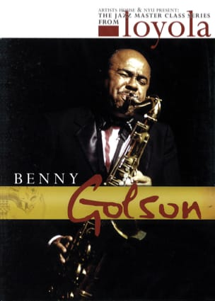 Benny Golson - DVD - The Jazz Class Master Series de Nyu - Partitura - di-arezzo.es