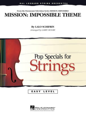 Lalo Schifrin - Mission: Impossible Theme - Easy Pop Specials For Strings - Partition - di-arezzo.fr