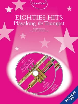 - Guest Spot - Eighties Hits Playalong For Trumpet - Partition - di-arezzo.fr