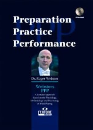 Roger Webster - Preparation Practice Performance - Sheet Music - di-arezzo.co.uk