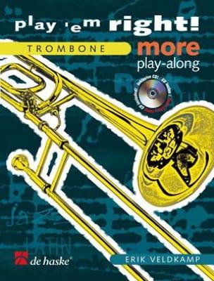 Play' Em Right! More Erik Veldkamp Partition Trombone - laflutedepan