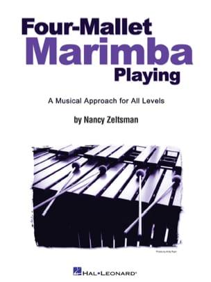 Nancy Zeltsman - Four-Mallet Marimba Playing - Sheet Music - di-arezzo.com