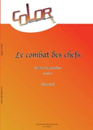 Le Combat Des Chefs - Pierre Corbi - Partition - laflutedepan.com