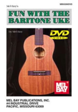 Fun With The Baritone Uke Mel Bay Partition laflutedepan
