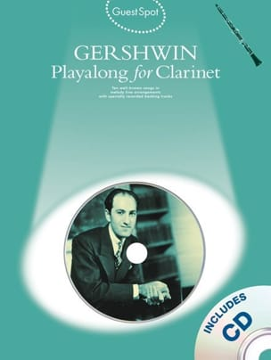George Gershwin - Guest Spot - Playalong For Clarinet - Sheet Music - di-arezzo.com