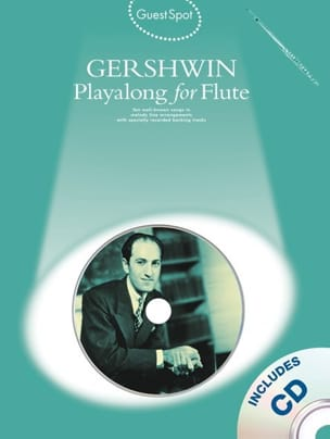 Guest Spot - Playalong For Flute GERSHWIN Partition laflutedepan