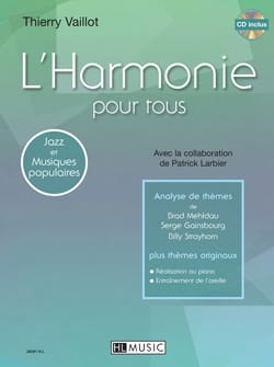 Thierry Vaillot - Harmony for all - Sheet Music - di-arezzo.co.uk