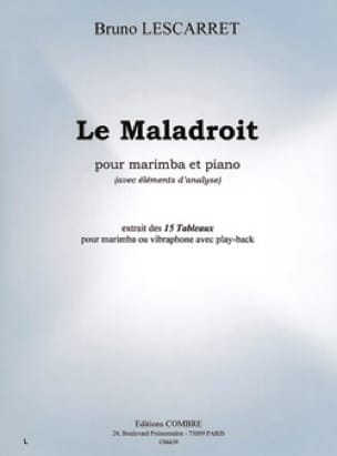 Le Maladroit. Marimba Bruno Lescarret Partition Marimba - laflutedepan