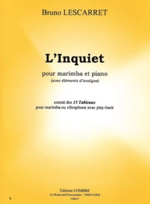 L' Inquiet. Marimba - Bruno Lescarret - Partition - laflutedepan.com