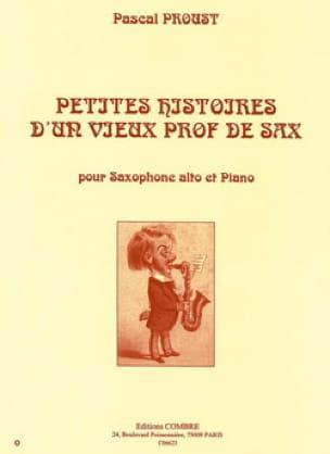 Pascal Proust - Pequeñas historias de un viejo profesor de saxo - Partitura - di-arezzo.es