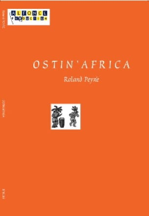 Rolland Peyré - Ostin' Africa - Partition - di-arezzo.fr