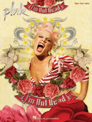 Pink - I'm Not Dead - Partition - di-arezzo.fr