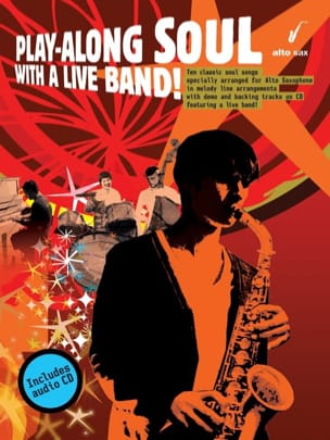 Play-Along Soul With A Live Band Partition Saxophone - laflutedepan