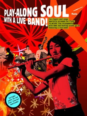 Play-Along Soul With A Live Band Partition laflutedepan
