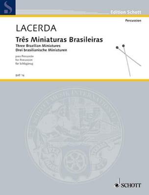 Osvaldo Lacerda - Três Miniatures Brasileiras - Partition - di-arezzo.fr