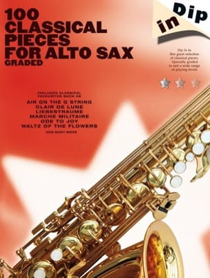 - 100 Classical Pieces For Alto Sax - Dip In - Partition - di-arezzo.fr