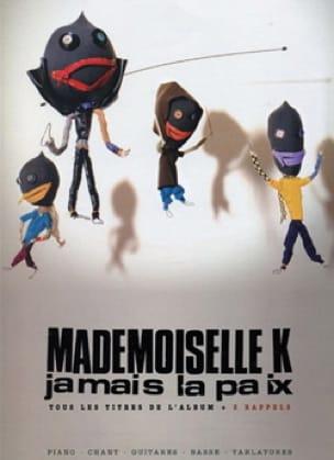Jamais la Paix - K Mademoiselle - Partition - laflutedepan.com