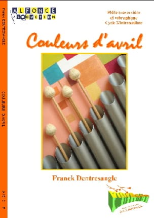 Franck Dentresangle - Couleurs D' Avril - Partition - di-arezzo.fr